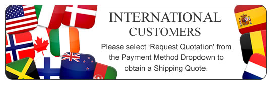 International Customers - Please Request a Shipping Quote!